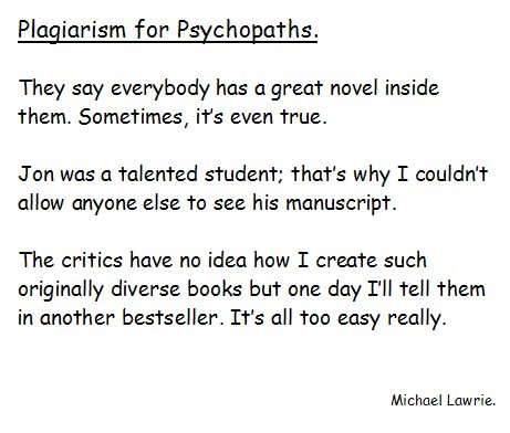 Plagiarism for Psychopaths